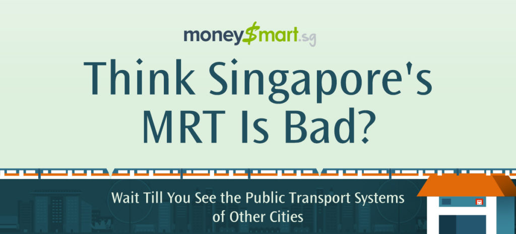 Think Singapore's MRT Is Bad? Wait Till You See the Public Transport Systems of Other Cities
