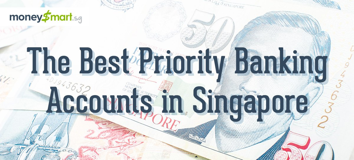 best priority banking account singapore