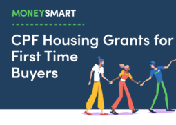 CPF Housing Grants for First Time buyers Singapore