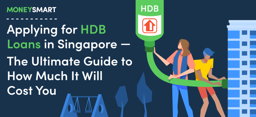 applying for hdb loan singapore guide