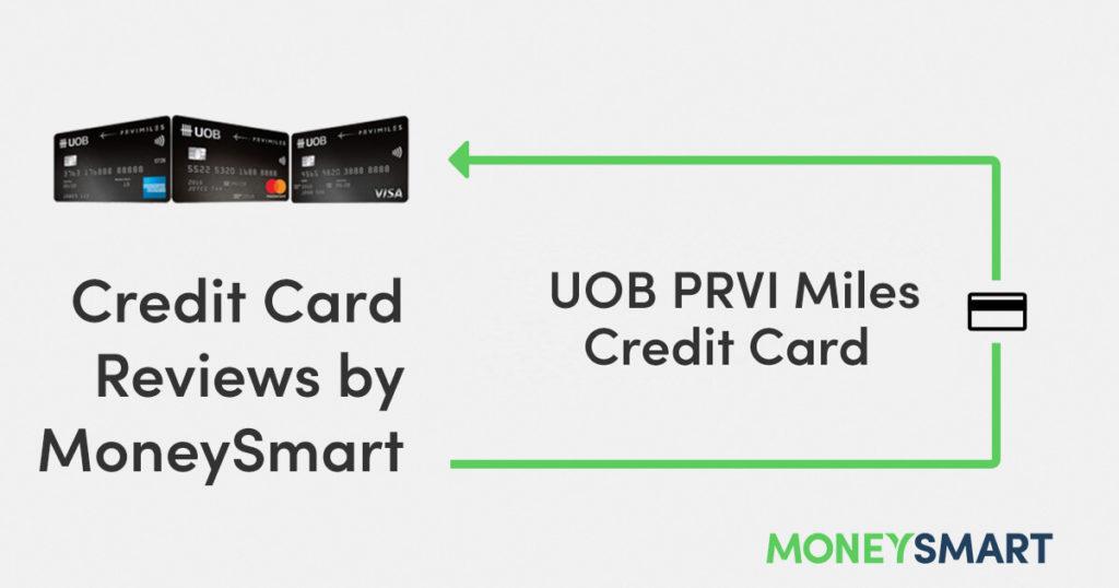 UOB PRVI Miles Credit Card – MoneySmart Review 2019