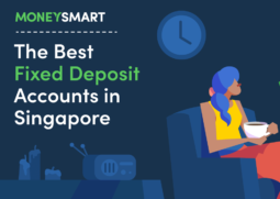 The best Fixed Deposit Accounts in Singapore