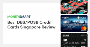 Best DBS/POSB Credit Cards Review
