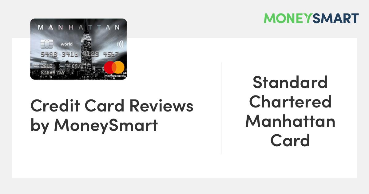 Standard Chartered Manhattan Card Review