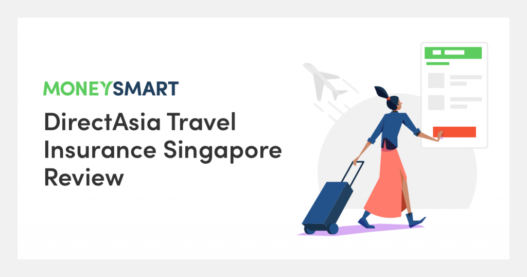 DirectAsia Travel Insurance Review