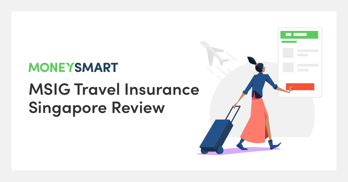 MSIG Travel Insurance Review