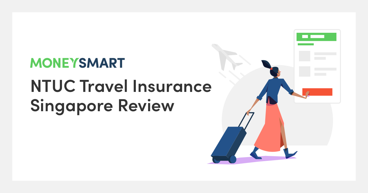 NTUC Travel Insurance Review