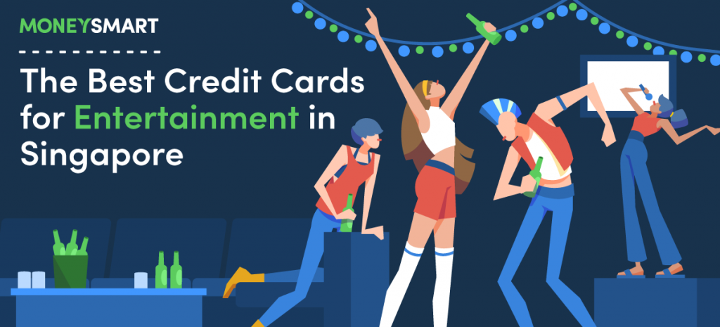 Best Credit Cards for Entertainment in Singapore