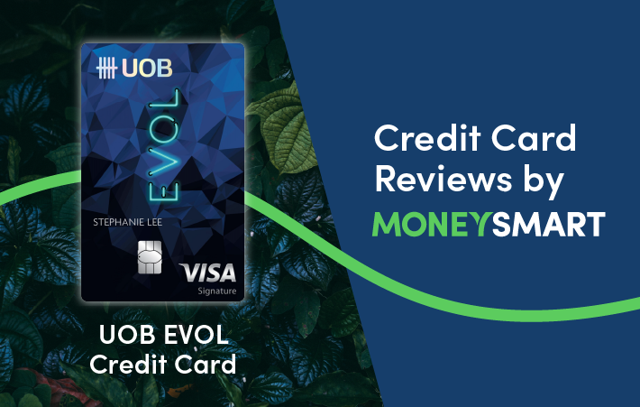 UOB EVOL (Formerly YOLO) Credit Card — MoneySmart Review 2021